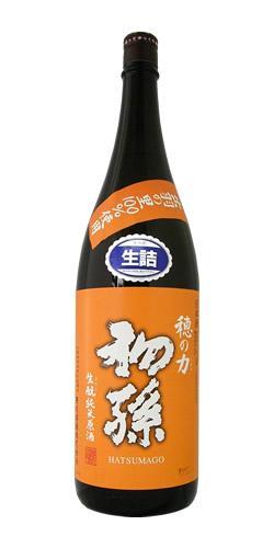 初孫 純米原酒 生詰 穂の力(ほのちから) 限定品